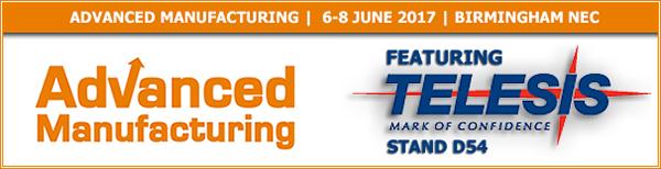 Advanced Manufacturing 2017 | Stand D54 | 6 - 8 June 2017 | NEC, Birmingham, UK