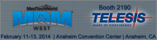 MD&M West (Anaheim) 2/11 – 2/13